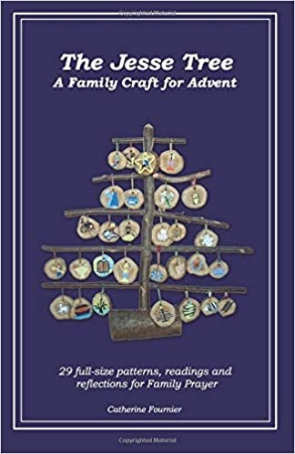 The Jesse Tree An Advent Activity and Story Book