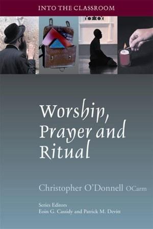 Worship, Prayer and Ritual