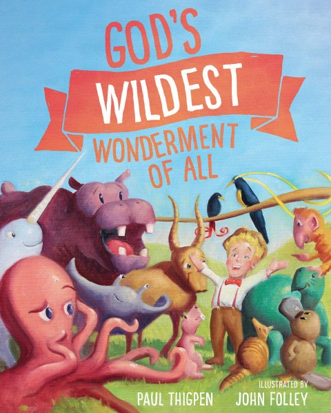 God's Wildest Wonderment of All
