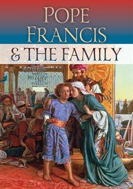 Pope Francis on the Family
