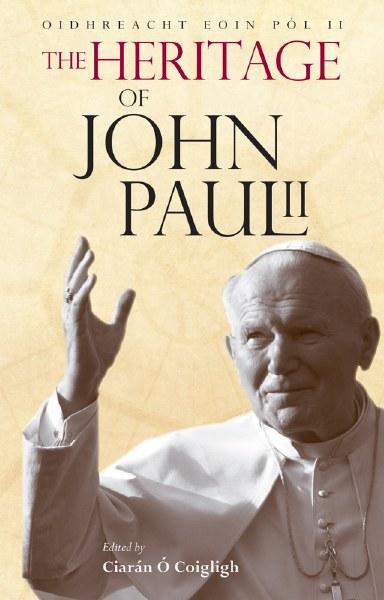 The Heritage of John Paul II