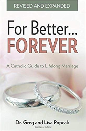 For Better Forever A Catholic Guide to Lifelong
