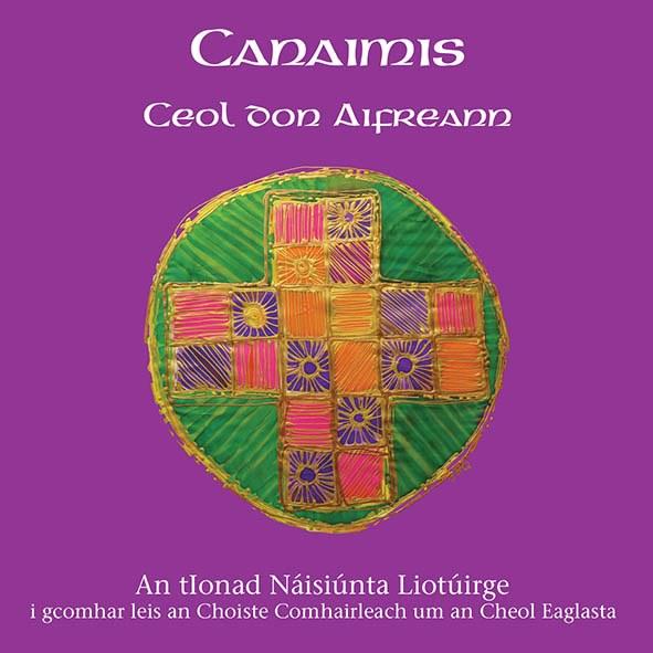 Canaimis Ceol don Aifreann CD