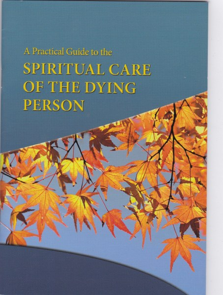 Practical Guide to the Spiritual Care of the Dying