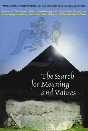 The Search for Meaning and Values