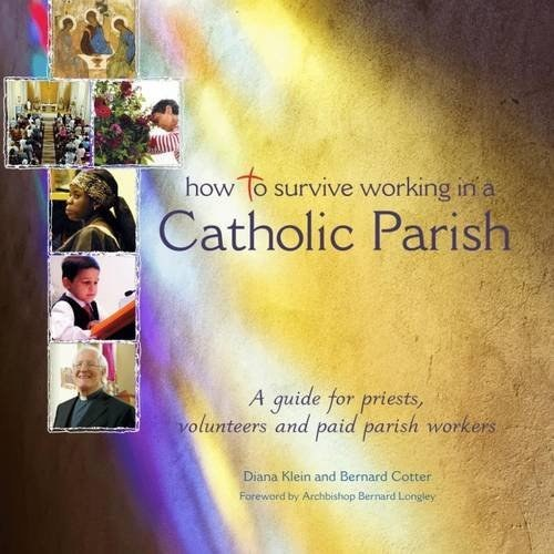 How to Survive Working in a Catholic Parish