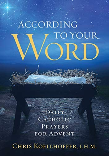 According to Your Word Daily Prayers for Advent