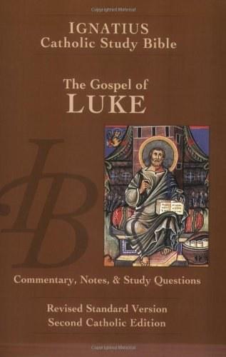 Luke: Ignatius Study Bible