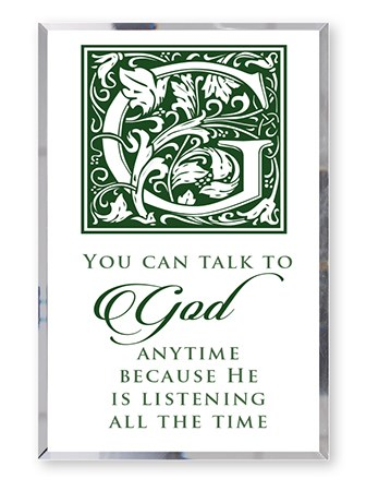 You can talk to God Glass Plaque