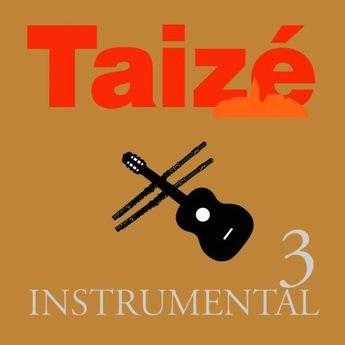 Taize Instrumental Vol 3 CD