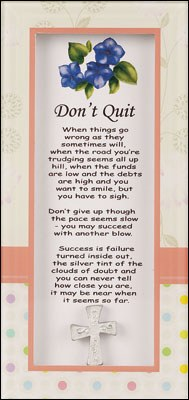Dont Quit Glass plaque