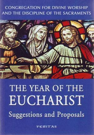 Year of the Eucharist - Suggestions and Proposals