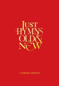 Just Hymns: Old and New Words Edition