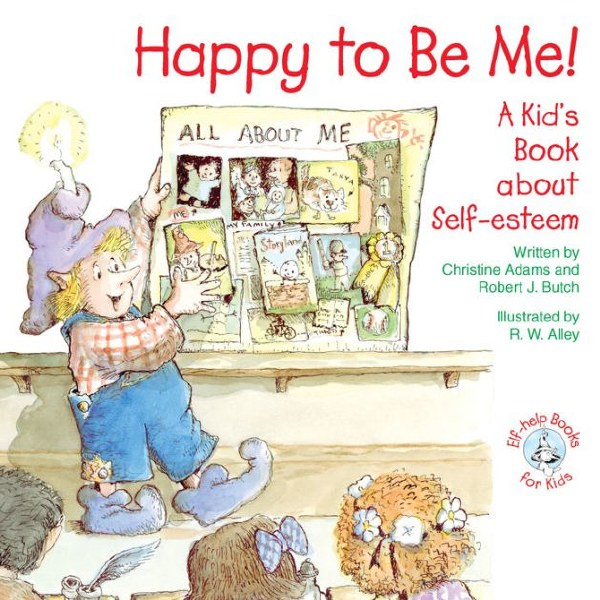 OP - Happy to be Me! A Kid's Book About Self Est