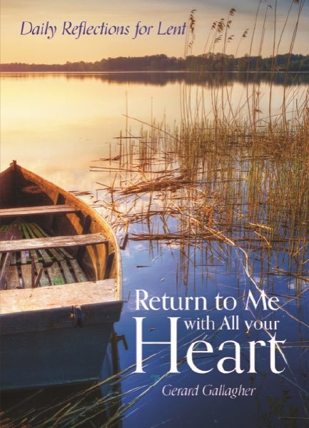 Return to Me with All Your Heart