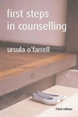 First Steps in Counselling - Fourth Edition