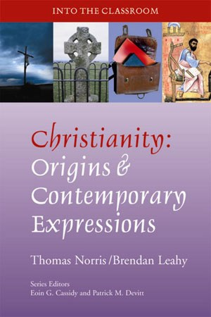 Christianity: Origins and Contemporary
