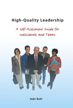 High Quality Leadership