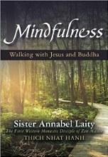 Mindfulness Walking with Jesus and Buddha