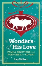 Wonders of His Love Family Devotions and Activitie