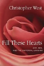 Fill These Hearts: God, Sex and the Universal Long