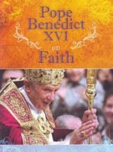 Benedict XVI on Faith