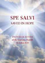 Spe Salvi: Saved By Hope