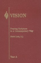 Vision, Year A