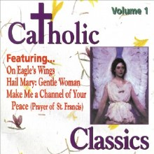 Catholic Classics Vol 1