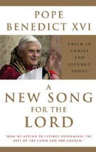 A New Song for the Lord - Pope Bendict XV1