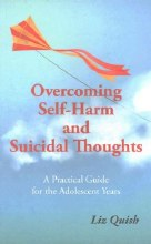 Overcoming Self-Harm: Suicidal Thoughts