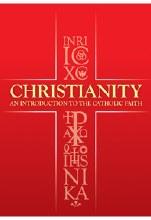 Christianity An Introduction to the Catholic Faith