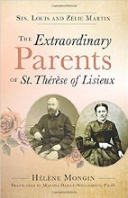 Extraordinary Parents of Saint Therese of Liseiux