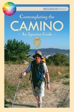 Contemplating the Camino An Ignatian Guide