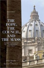 The Pope, the Council, and the Mass