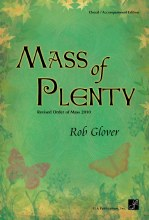 Mass of Plenty - Choral / Accompaniment edition Revised Order of Mass 2010