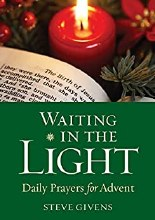 Waiting in the Light Daily Prayers for Advent