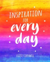 Inspiration for Every Day 365 Ideas