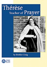 Therese: Teacher of Prayer