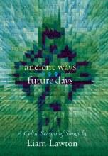Ancient Ways Future Days Book