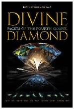 Divine Diamond Facets of the Fourth Gospel