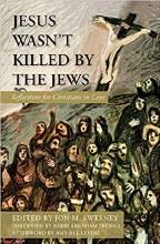 Jesus Wasn't Killed by the Jews