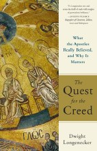 The Quest for the Creed: What the Apostles Really
