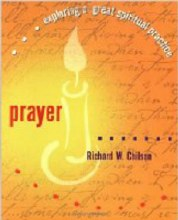 Prayer - Exploring a great spiritual practice