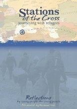 Stations of the Cross: Journeying with Refugees