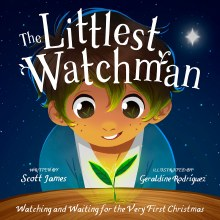 The Littlest Watchman: hardback storybook