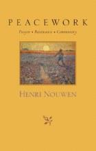 OP - Peacework - Prayer, Resistance, Community