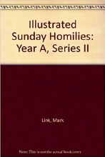 OP - Illustrated Sunday Homilies Years A B C