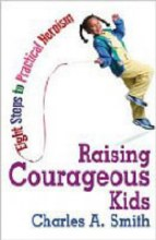 Raising Courageous Kids