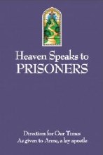 Heavens Speaks About Prisoners